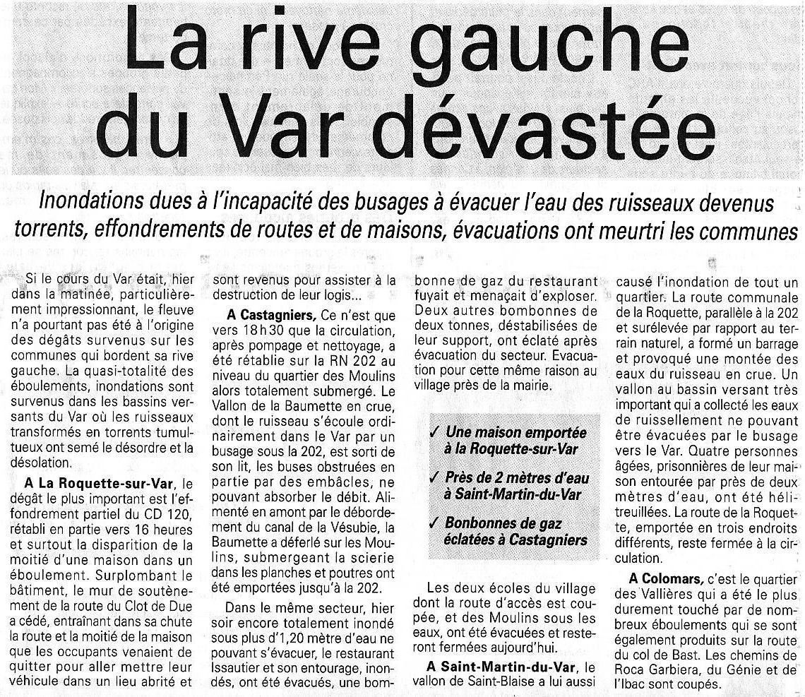 2000-11-05: La rive gauche du Var dévastée : Inondations dues à l'incapacité des busages à évacuer l'eau des ruisseaux devenus torrents, effondrements de routes et de maisons, évacuations ont meurtri les communes.-NM
